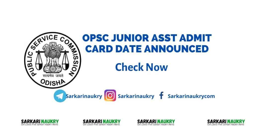 OPSC Junior Asst Admit Card 2020